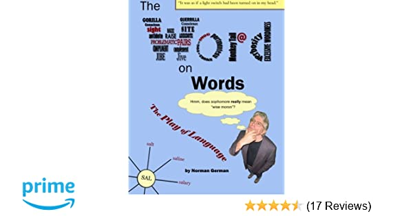 Amazon com: The Word on Words: The Play of Language