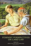 Feminist Perspectives on Land Law, , 0415420334