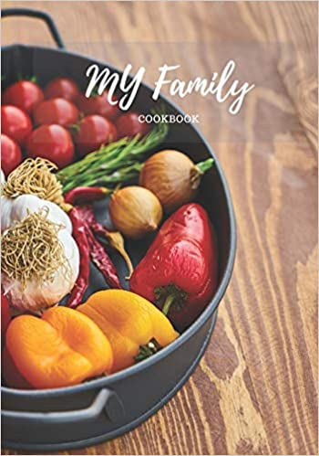 My Family Cookbook: Blank Recipe Journal & Food Book to