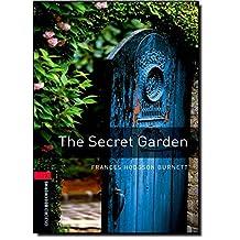 Oxford Bookworms Library, New Edition: Level 3 (1,000 headwords) The Secret Garden