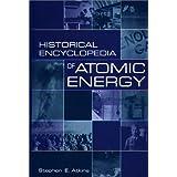 Historical Encyclopedia of Atomic Energy