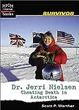 Dr. Jerri Nielsen, Scott P. Werther, 0516243314