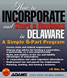 How to Incorporate and Start a Business in Delaware, J. W. Dicks, 1580620132