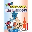 Kids' Travel Guide - United Kingdom: The Fun Way to Discover the United Kingdom - Especially for Kids (Kids' Travel Guide Series) (Kids' Travel Guide Series Includes Cities Guides and Country Guides)