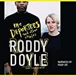 The Deportees and Other Stories | Roddy Doyle