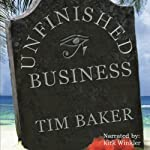 Unfinished Business | Tim Baker