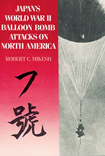 Japan's World War II Balloon Bomb Attacks on North America]()