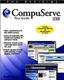 Official CompuServe 2000 Tour Guide, Charles Bowen, 0764534920