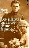 Les silences ou la vie d'une femme par Chaix