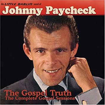 Johnny Paycheck Complete Gospel Sessions Amazoncom Music
