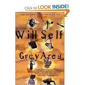Grey Area (Will Self) Will Self