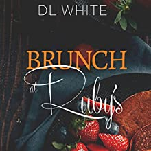 Brunch at Ruby's Audiobook by DL White Narrated by Sharell Palmer