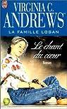 La famille Logan, tome 2 : Le chant du coeur par Andrews