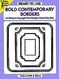 Ready-to-Use Bold Contemporary Borders, Dan X. Solo, 0486275949