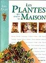 Les plantes qui aiment la maison par Pereire