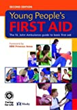 Young Peoples First Aid, Johns, David and St. John's Ambulance Staff, 0723432201