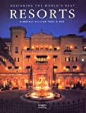 Designing the World's Best Resorts, Images Publishing Staff and Wimberley Allison Tong, 1864700734