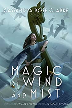 Magic of Wind and Mist by Cassandra Rose Clarke fantasy book reviews