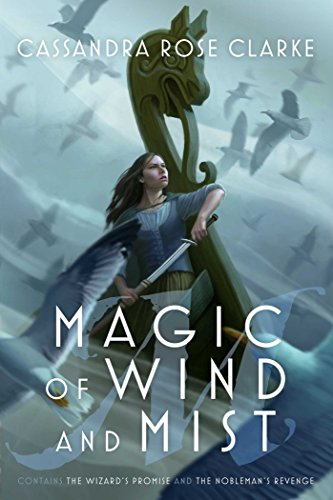 Magic of Wind and Mist: The Wizard's Promise; The Nobleman's Revenge