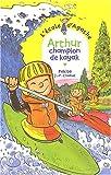 """Afficher """"L'Ecole d'Agathe n° 22 Arthur champion de kayak"""""""