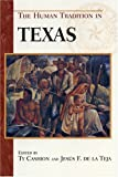 The Human Tradition in Texas (The Human Tradition in America), , 0842029060