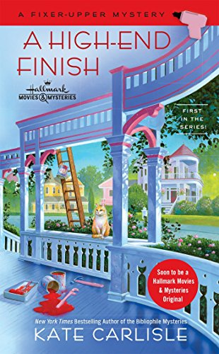 A High-End Finish (A Fixer-Upper Mystery) ()