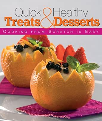 Cooking from scratch is easy quick and for How to make healthy desserts from scratch