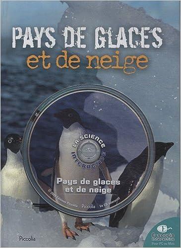 Livres gratuits Pays de glaces et de neige (1Cédérom) epub pdf