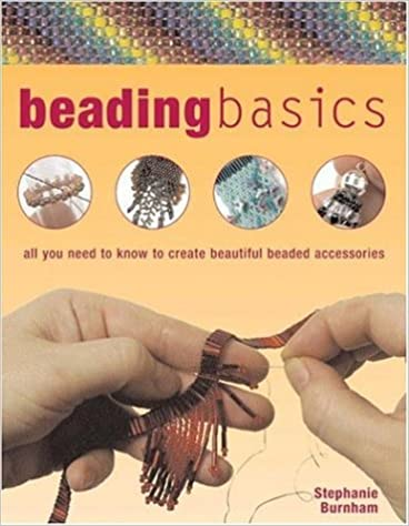 Téléchargez des livres en ligne gratuitement yahooBeading Basics: All You Need to Know to Create Beautiful Beaded Accessories (Barron's Educational) by Stephanie Burnham (French Edition) PDF 0764159216