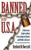 Banned in the U. S. A., Herbert N. Foerstel, 0313311668