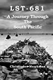img - for Lst-681: A Journey Through The South Pacific book / textbook / text book