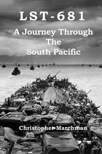 Lst-681: A Journey Through The South Pacific