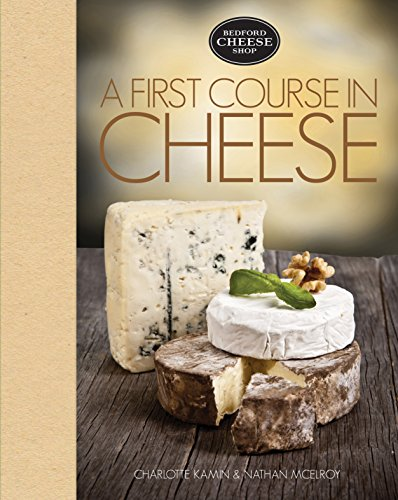 Wine Cheese Collection (A First Course in Cheese: Bedford Cheese Shop)