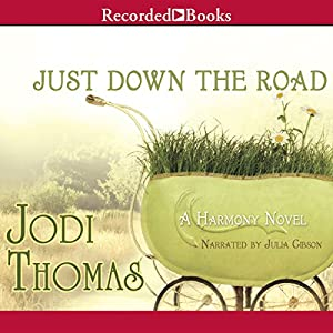 Just Down the Road Audiobook