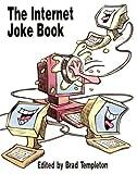 The Internet Joke Book, Brad Templeton, 1573980250