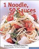 1 Noodle, 50 Sauces, Cornelia Schinharl, 1930603126