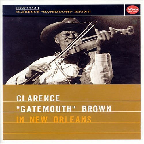 Clarence Gatemouth Brown in New Orleans