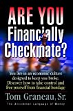 Are You Financially Checkmate?, Tom Graneau, 0971151717