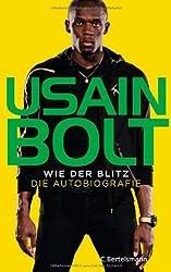 Wie der Blitz: Die Autobiografie