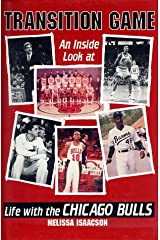 Transition Game: An Inside Look at Life With the Chicago Bulls Hardcover