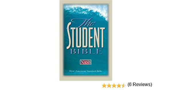 The Student Bible: Updated New American Standard Bible (NASB ...