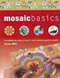 Mosaic Basics: Everything You Need to Know to Start Making Beautiful Mosaics