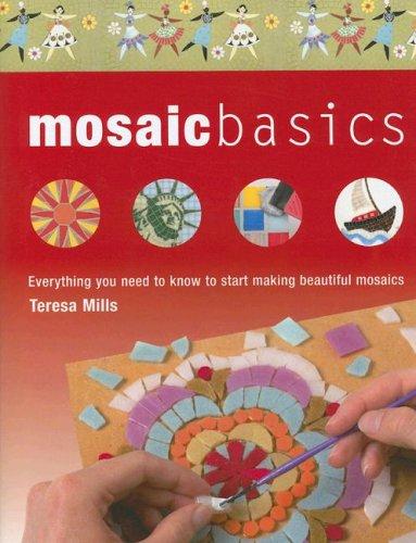 Mosaic Basics: Everything You Need to Know to Start Making Beautiful Mosaics