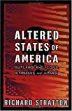 Altered States of America, Richard Stratton, 1560257776