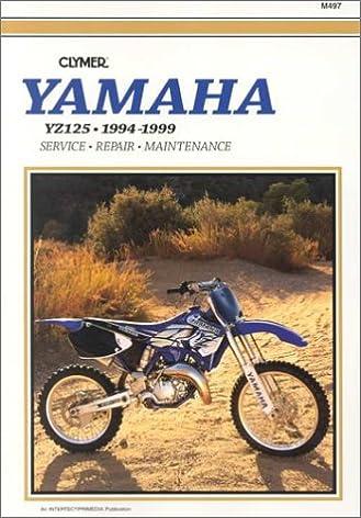 clymer yamaha yz125 1994 1999 clymer motorcycle repair manual rh amazon com