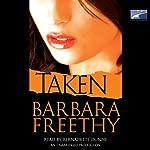 Taken: A Novel | Barbara Freethy