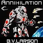 Annihilation: Star Force, Book 7 | B. V. Larson