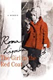 The Girl in the Red Coat, Roma Ligocka and Iris Von Finckenstein, 0312287941