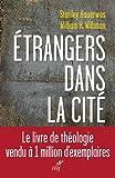 Des étrangers dans la cité