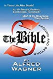 The Bible Around and Beyond, Alfred Wagner, 1479600687